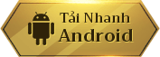 Tải nhanh cho Android