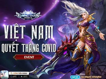 [Event] Việt Nam Chung Tay - Quyết Thắng Covid
